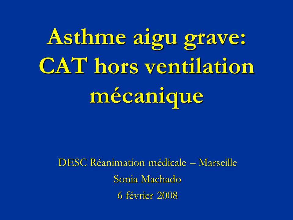 Asthme aigu grave: CAT hors ventilation mécanique