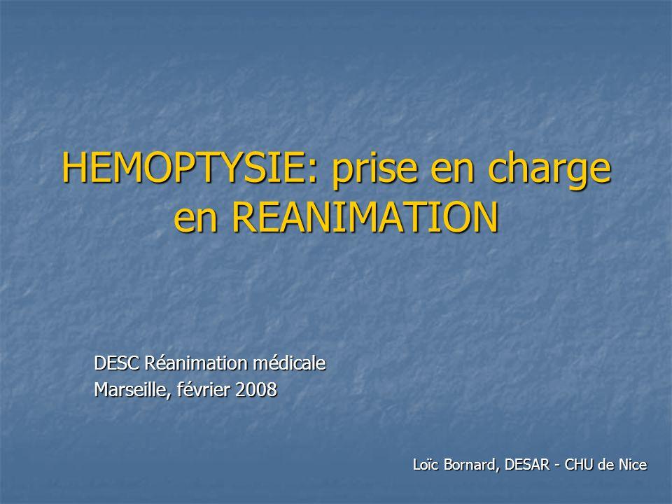 HEMOPTYSIE: prise en charge en REANIMATION