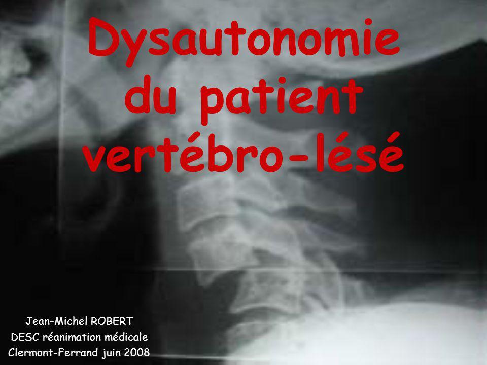 Dysautonomie du patient vertébro-lésé