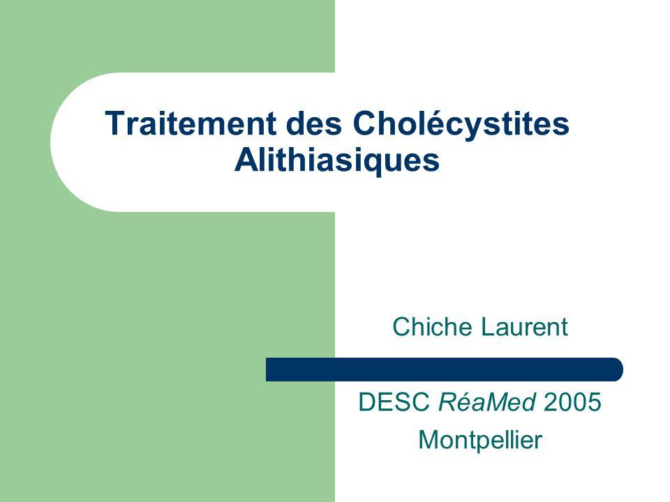 Traitement des Cholécystites Alithiasiques