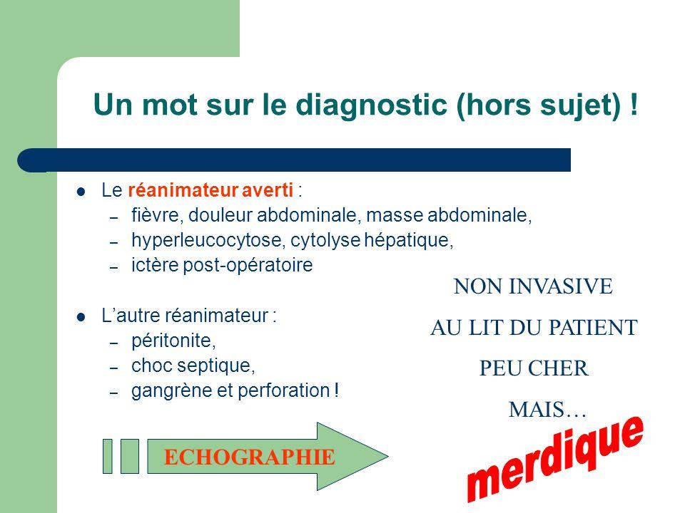 Un mot sur le diagnostic (hors sujet) !