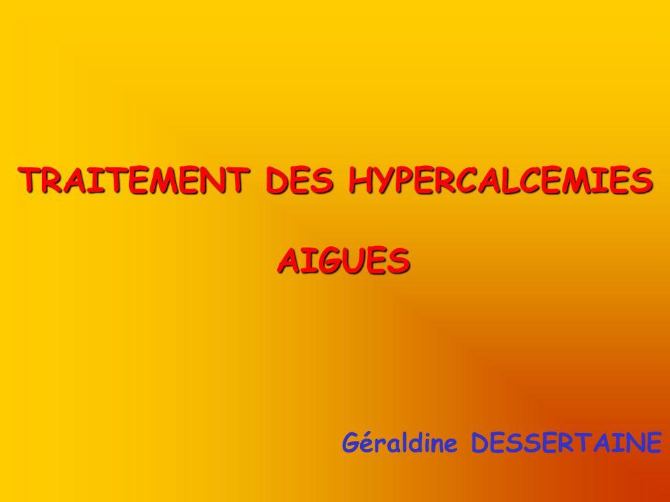 TRAITEMENT DES HYPERCALCEMIES