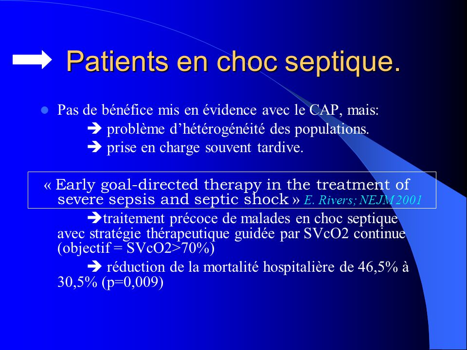 Patients en choc septique.