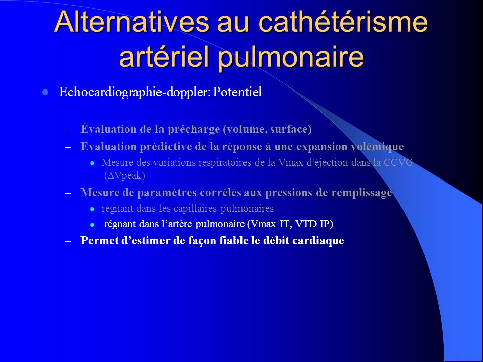 Alternatives au cathétérisme artériel pulmonaire