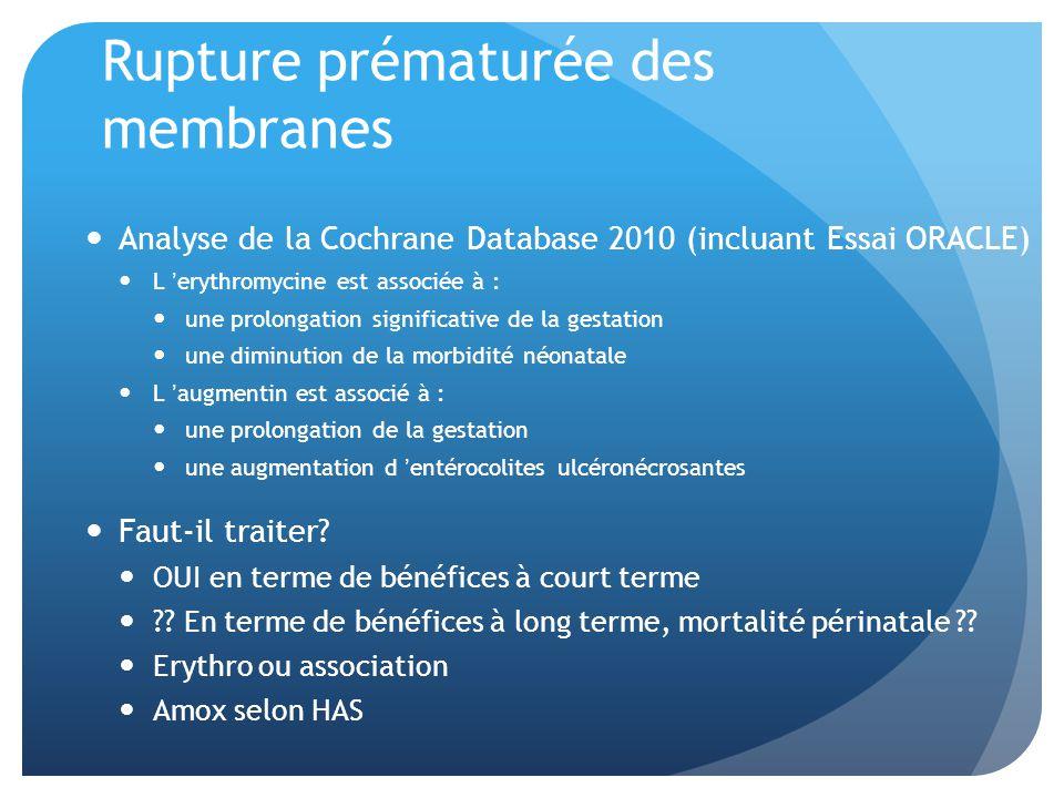 Rupture prématurée des membranes