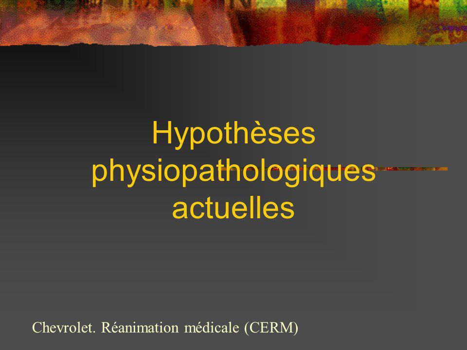 Hypothèses physiopathologiques actuelles
