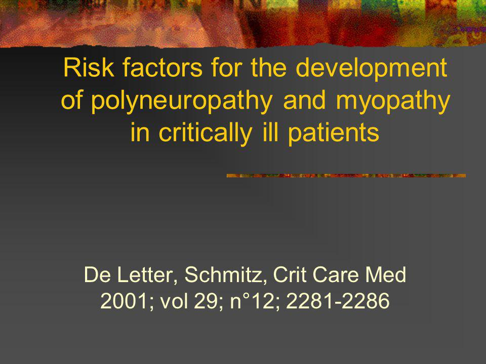 De Letter, Schmitz, Crit Care Med 2001; vol 29; n°12; 2281-2286