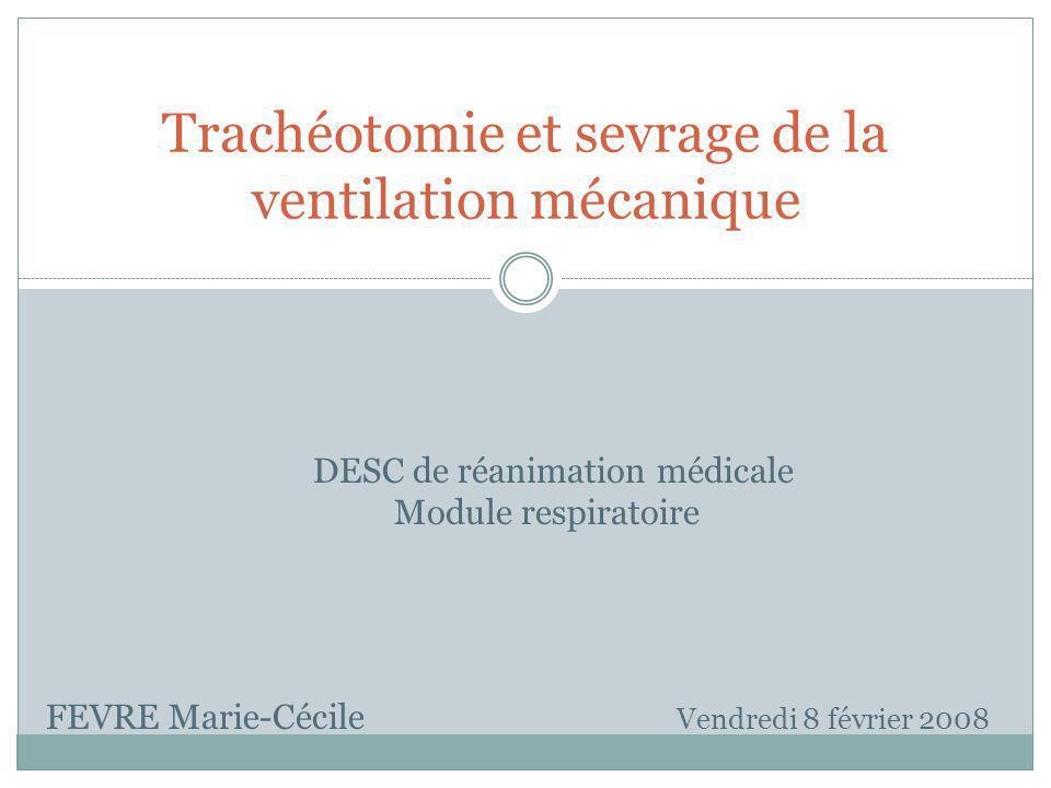 Trachéotomie et sevrage de la ventilation mécanique