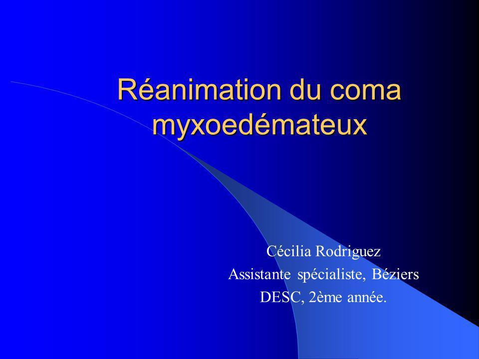 Réanimation du coma myxoedémateux