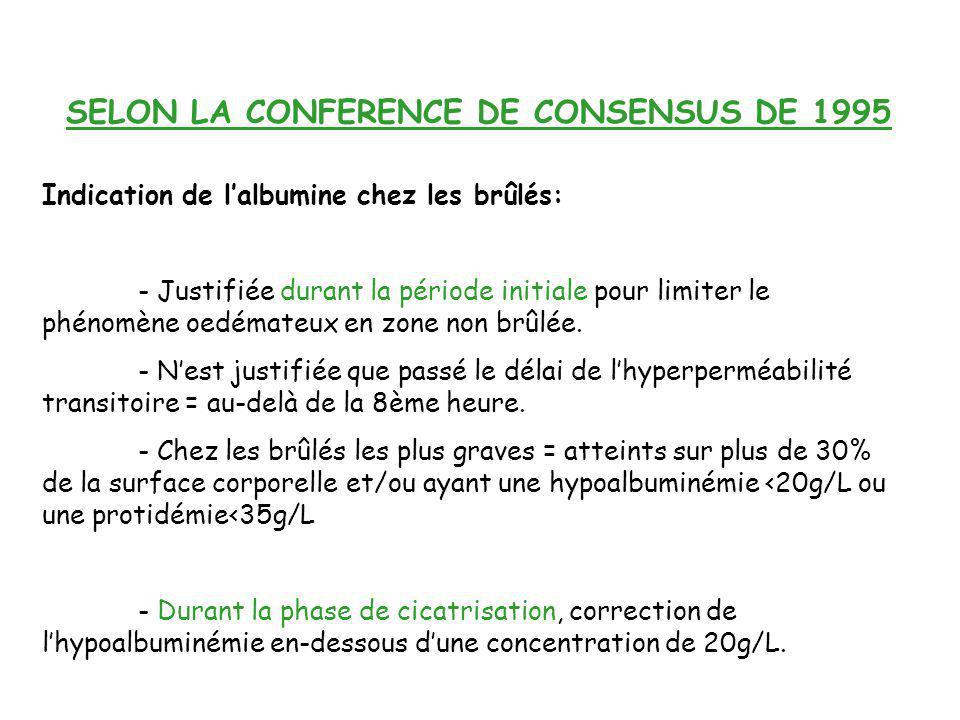 SELON LA CONFERENCE DE CONSENSUS DE 1995