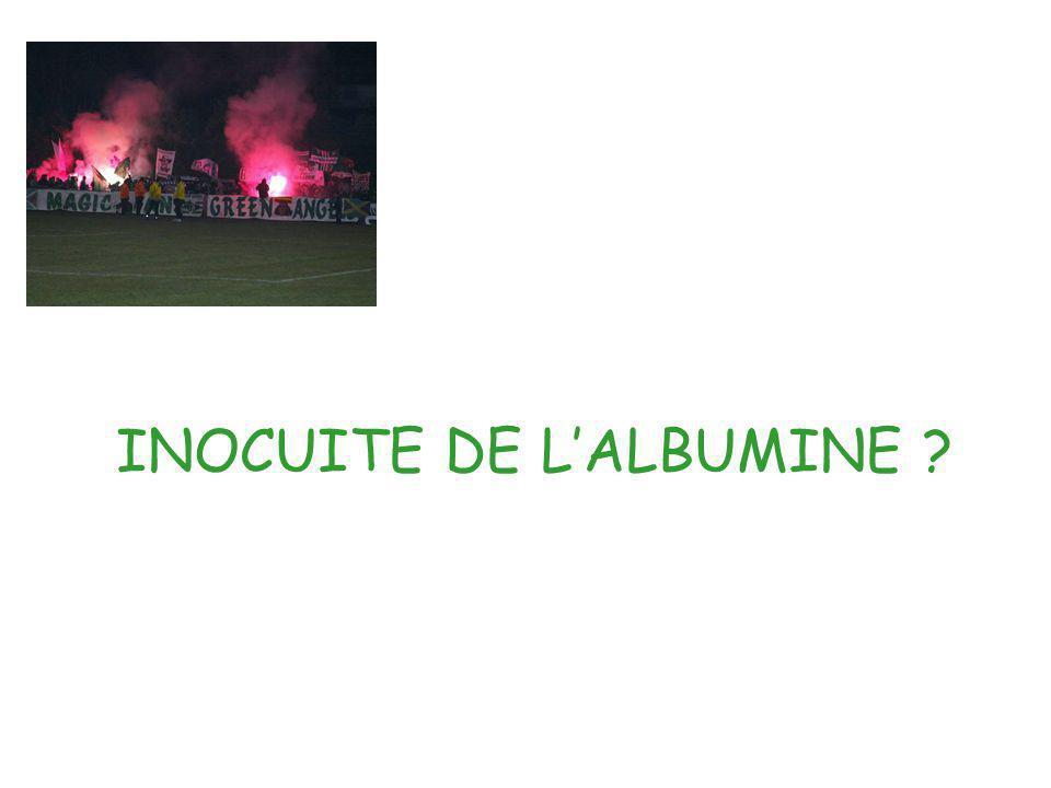 INOCUITE DE L'ALBUMINE