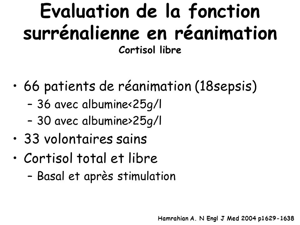 Evaluation de la fonction surrénalienne en réanimation Cortisol libre