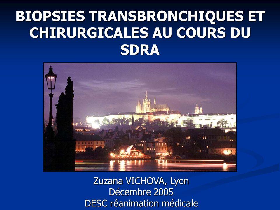 BIOPSIES TRANSBRONCHIQUES ET CHIRURGICALES AU COURS DU SDRA