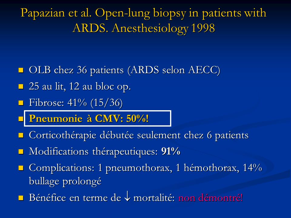 Papazian et al. Open-lung biopsy in patients with ARDS