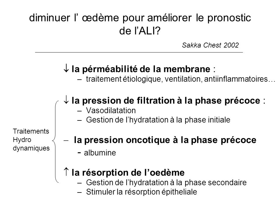 diminuer l' œdème pour améliorer le pronostic de l'ALI