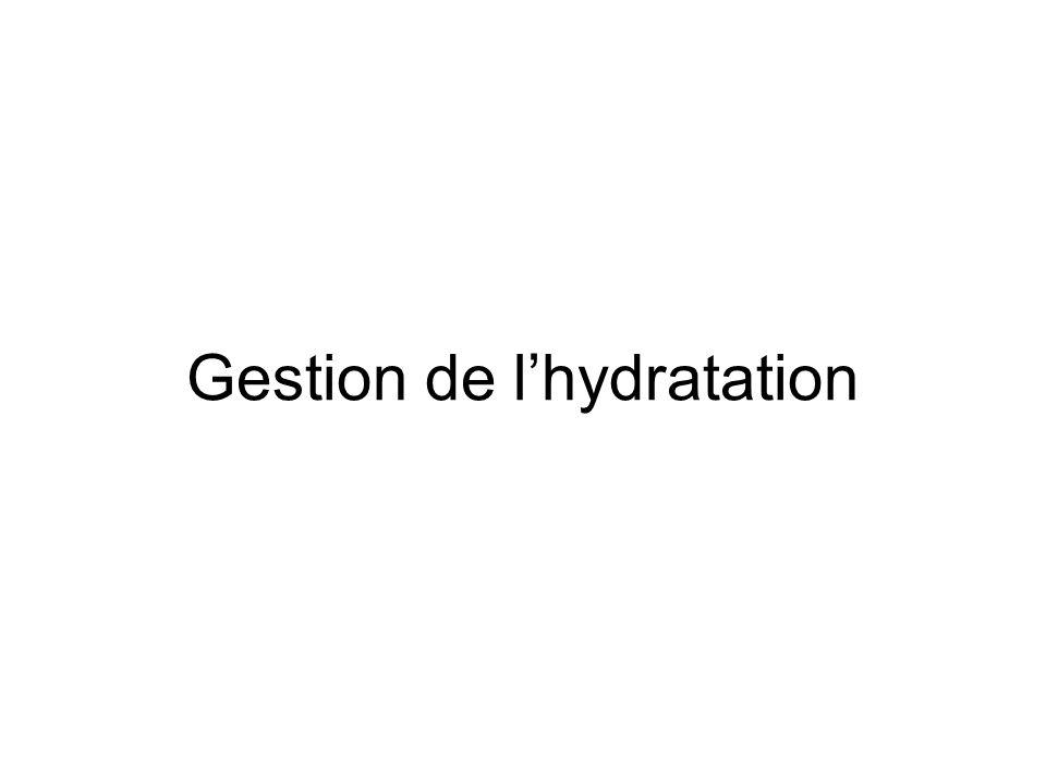 Gestion de l'hydratation