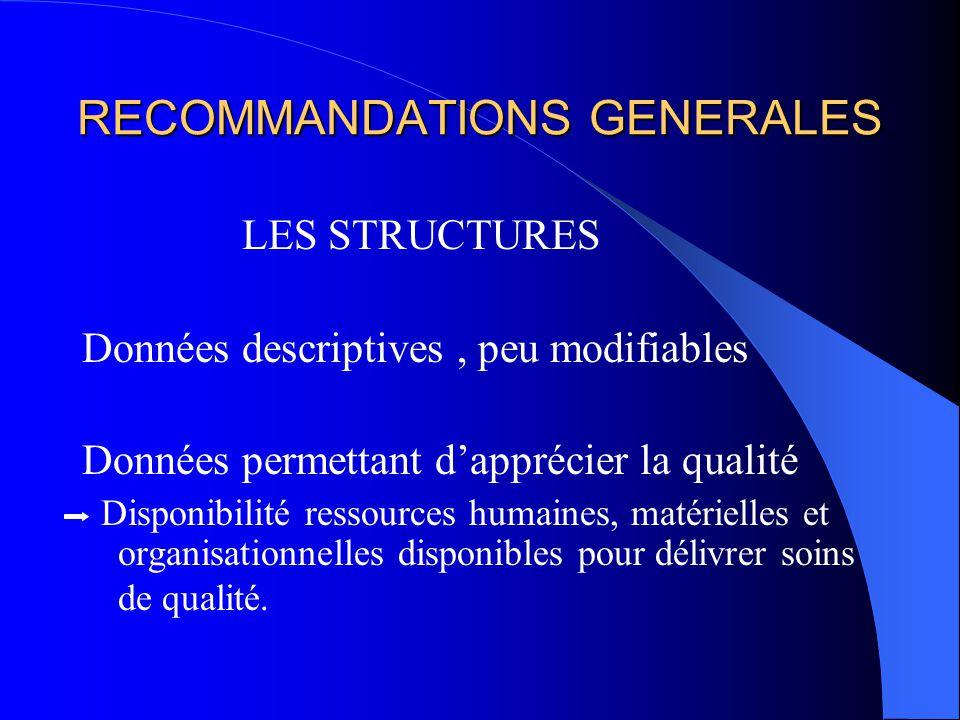 RECOMMANDATIONS GENERALES
