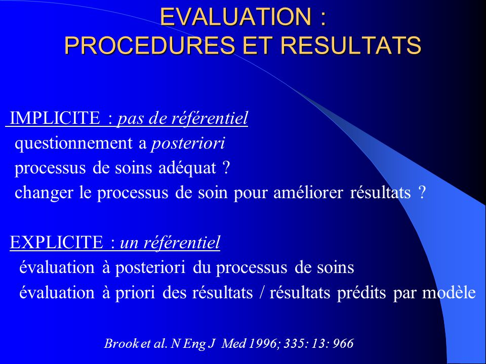 EVALUATION : PROCEDURES ET RESULTATS