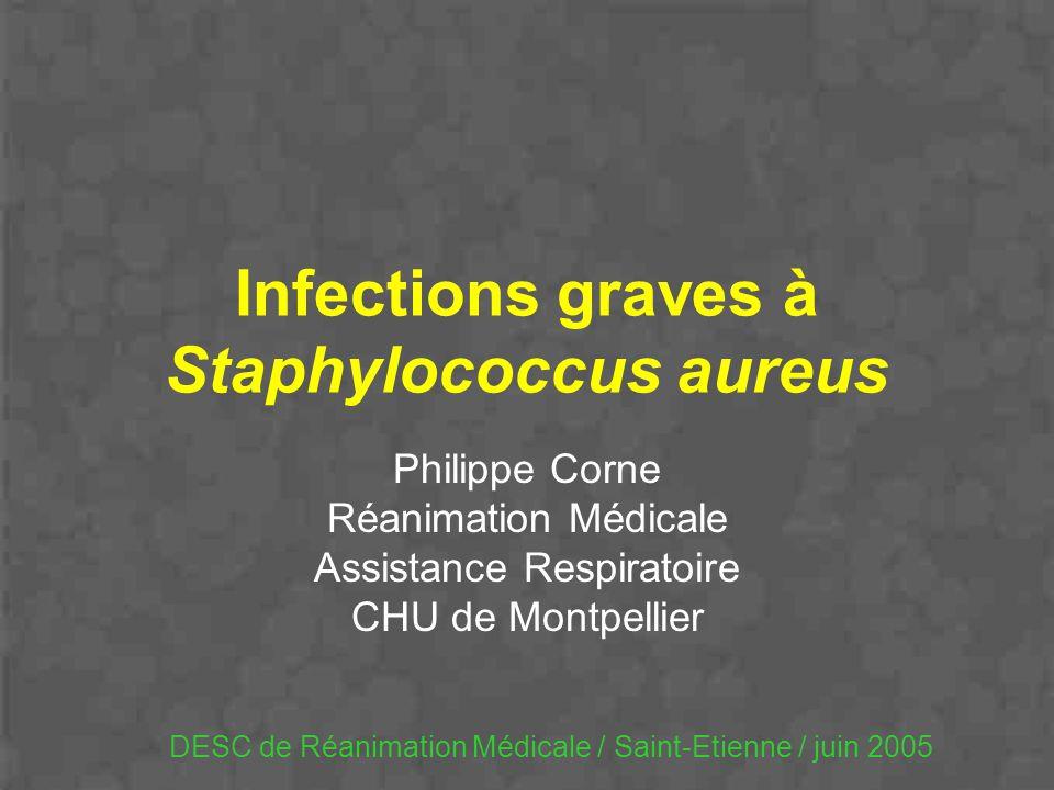 Infections graves à Staphylococcus aureus
