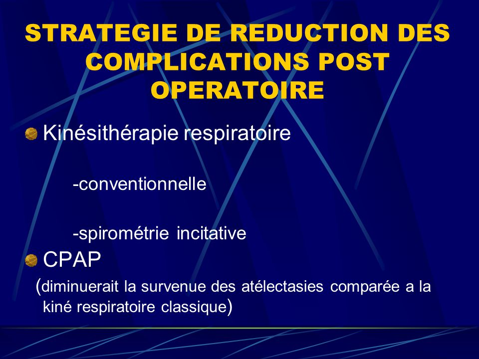 STRATEGIE DE REDUCTION DES COMPLICATIONS POST OPERATOIRE