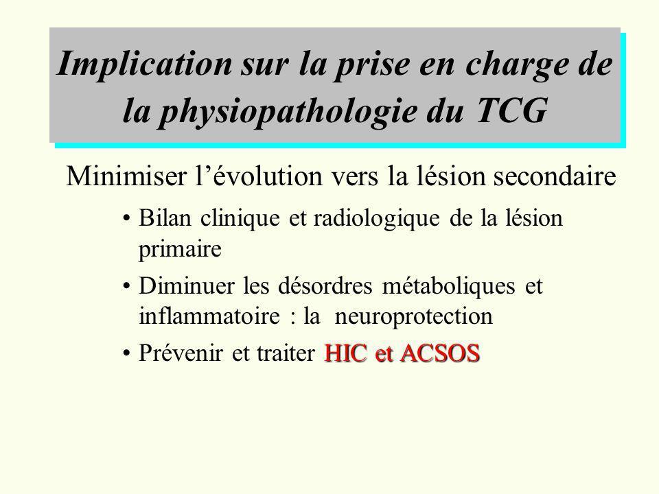 Implication sur la prise en charge de la physiopathologie du TCG