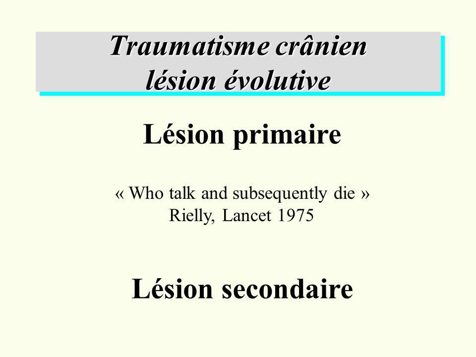 Traumatisme crânien lésion évolutive