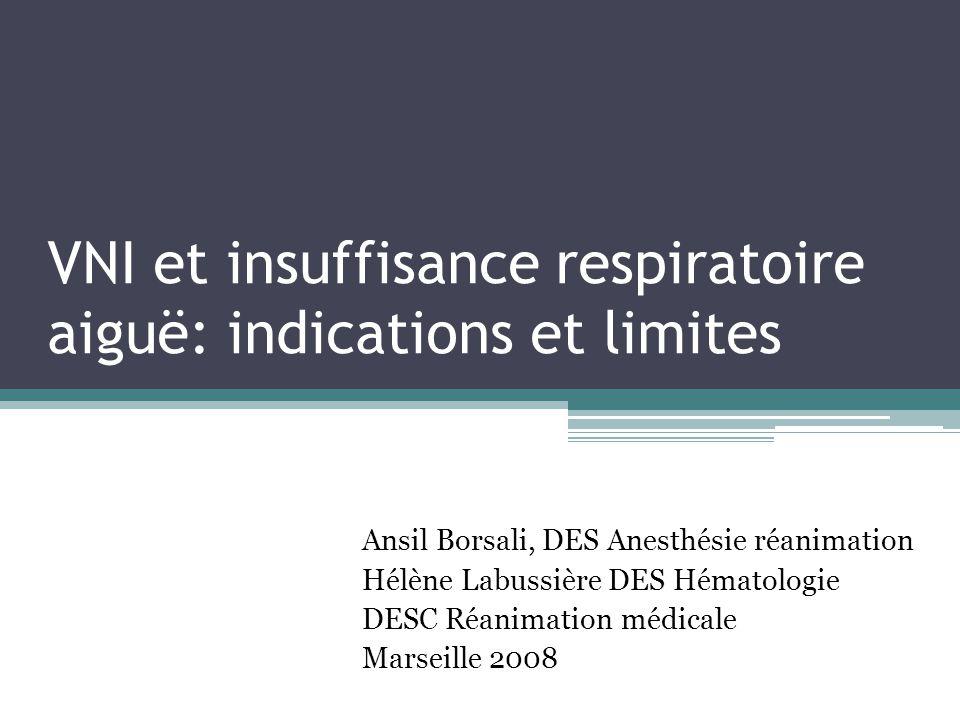 VNI et insuffisance respiratoire aiguë: indications et limites