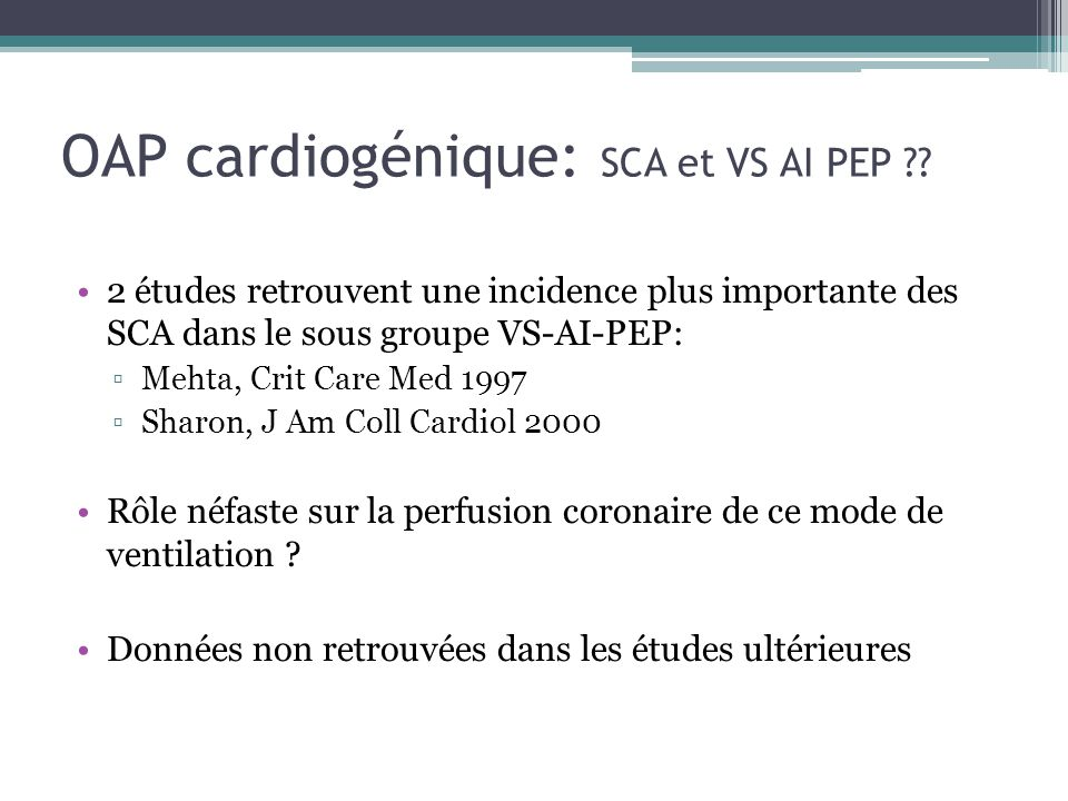 OAP cardiogénique: SCA et VS AI PEP