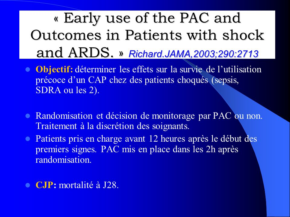 « Early use of the PAC and Outcomes in Patients with shock and ARDS