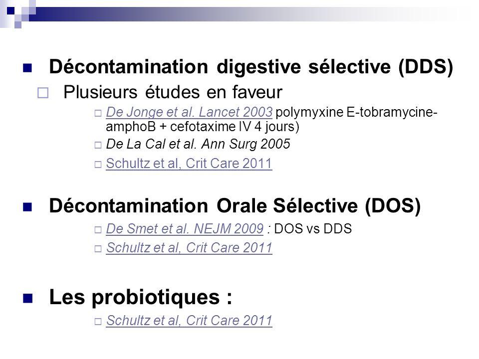 Les probiotiques : Décontamination digestive sélective (DDS)