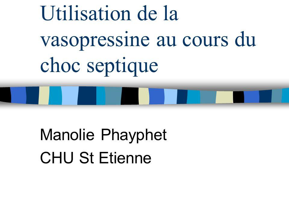 Utilisation de la vasopressine au cours du choc septique