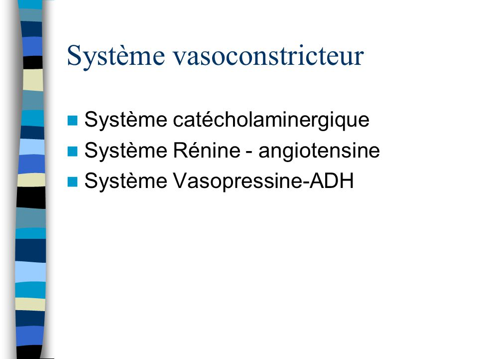 Système vasoconstricteur