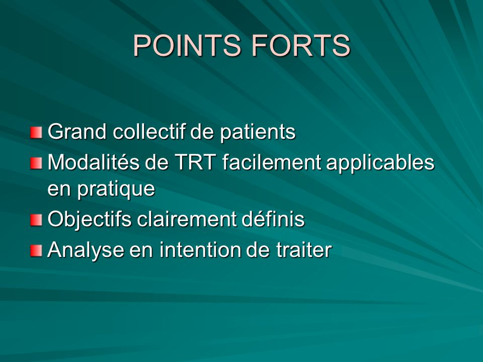 POINTS FORTS Grand collectif de patients