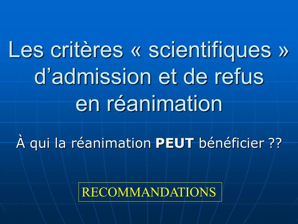 Les critères « scientifiques » d'admission et de refus en réanimation
