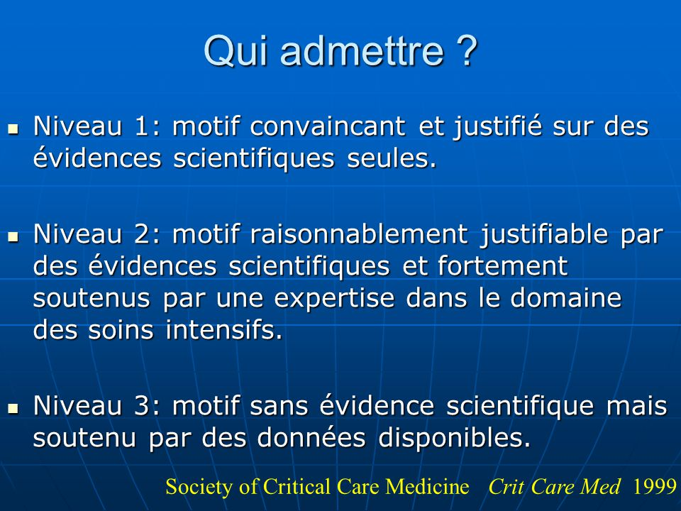 Qui admettre Niveau 1: motif convaincant et justifié sur des évidences scientifiques seules.