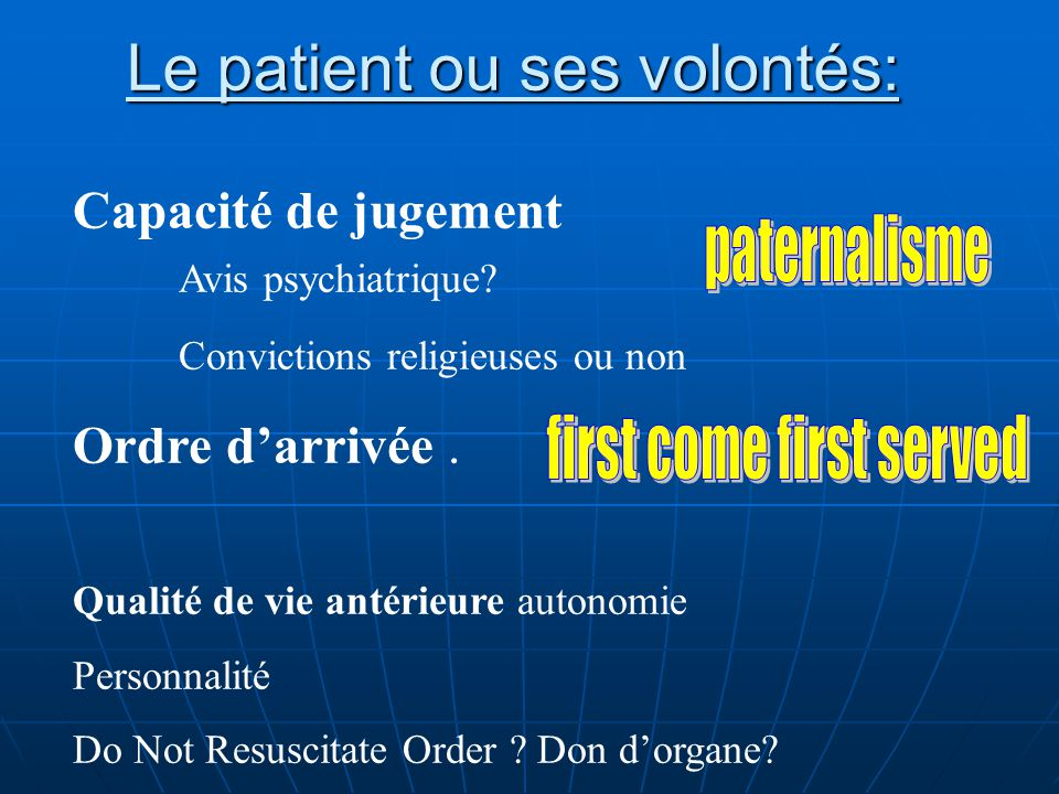 Le patient ou ses volontés: