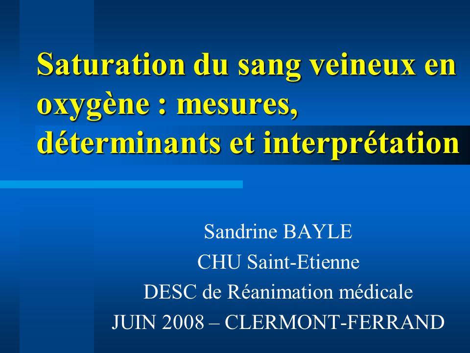 Saturation du sang veineux en oxygène : mesures, déterminants et interprétation