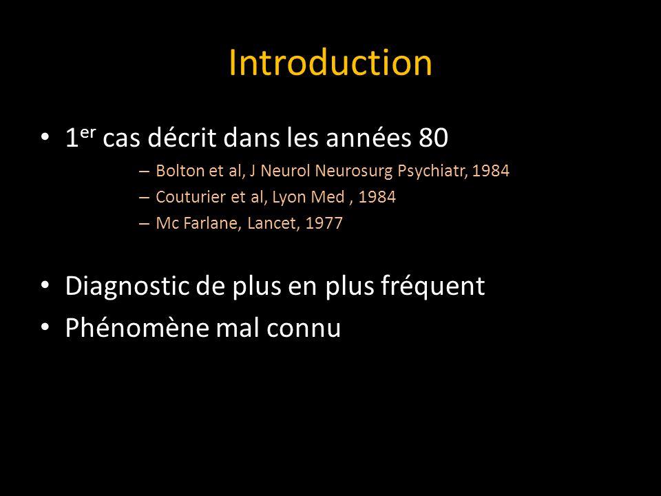 Introduction 1er cas décrit dans les années 80