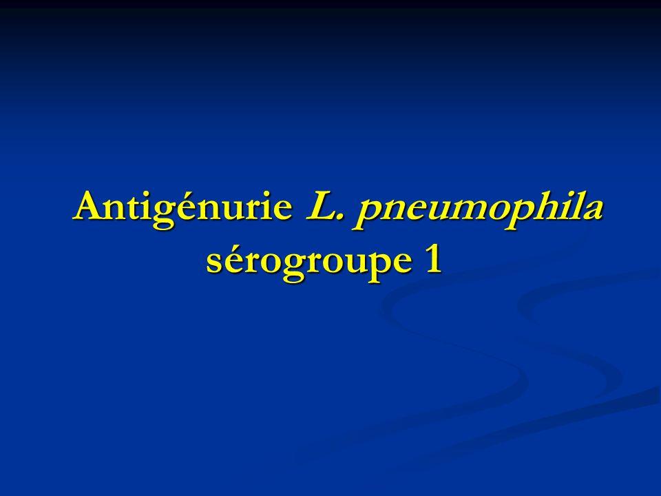 Antigénurie L. pneumophila sérogroupe 1