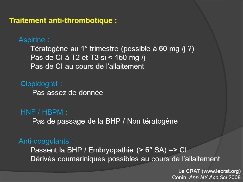 Traitement anti-thrombotique :
