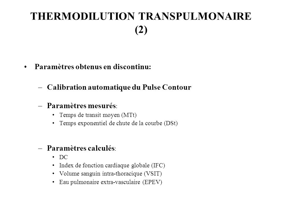 THERMODILUTION TRANSPULMONAIRE (2)