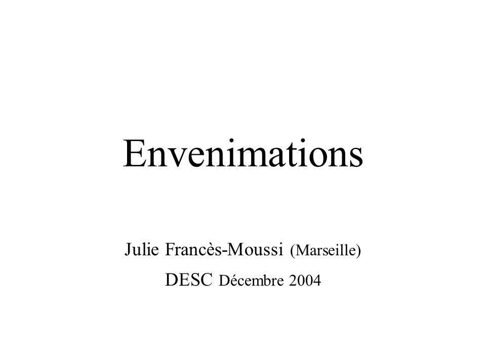 Julie Francès-Moussi (Marseille) DESC Décembre 2004