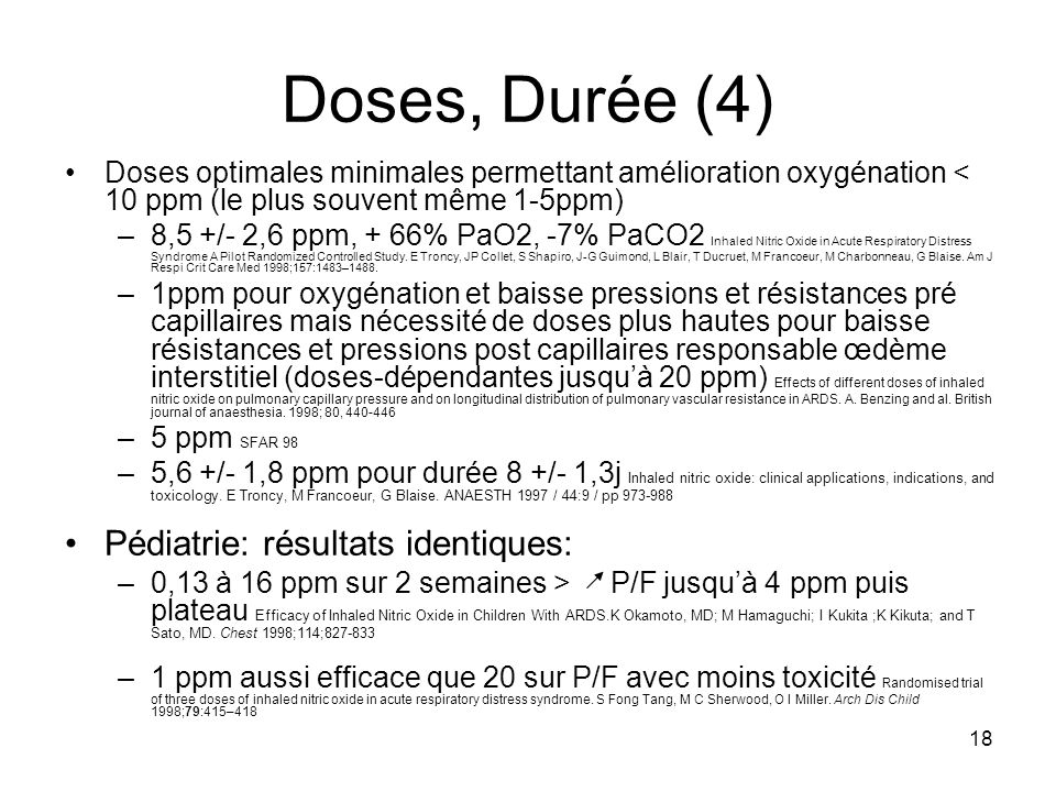Doses, Durée (4) Pédiatrie: résultats identiques:
