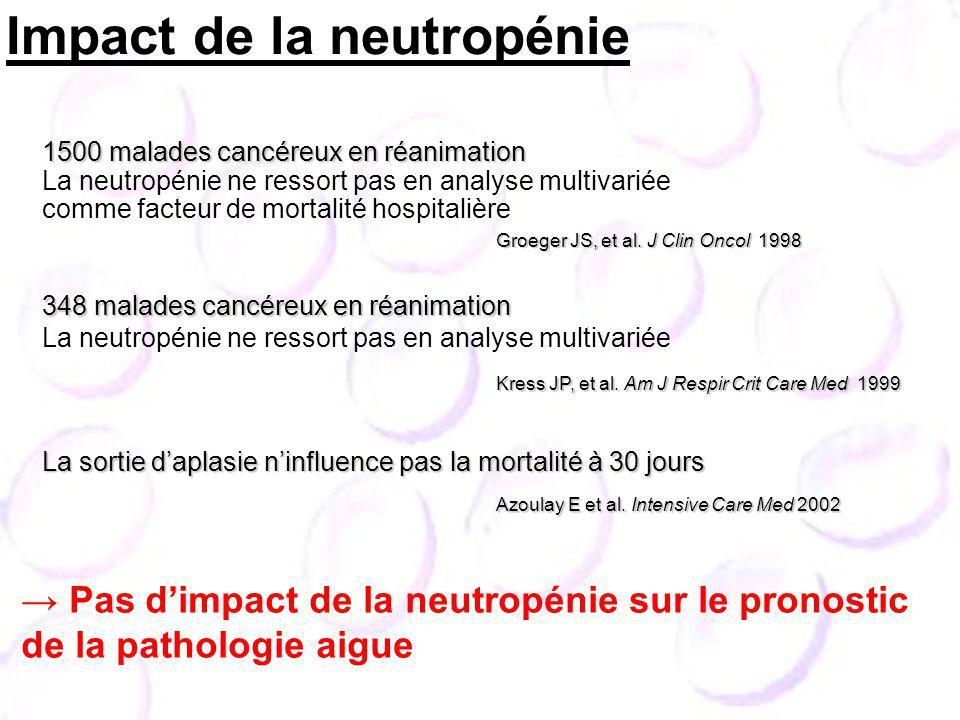 Impact de la neutropénie