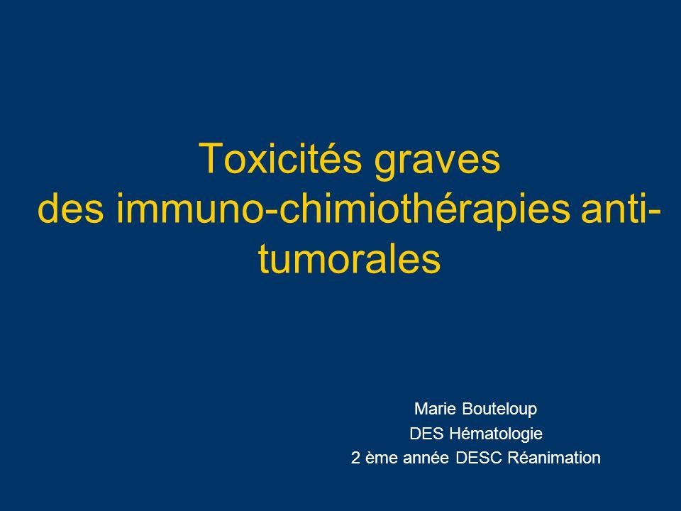 Toxicités graves des immuno-chimiothérapies anti-tumorales