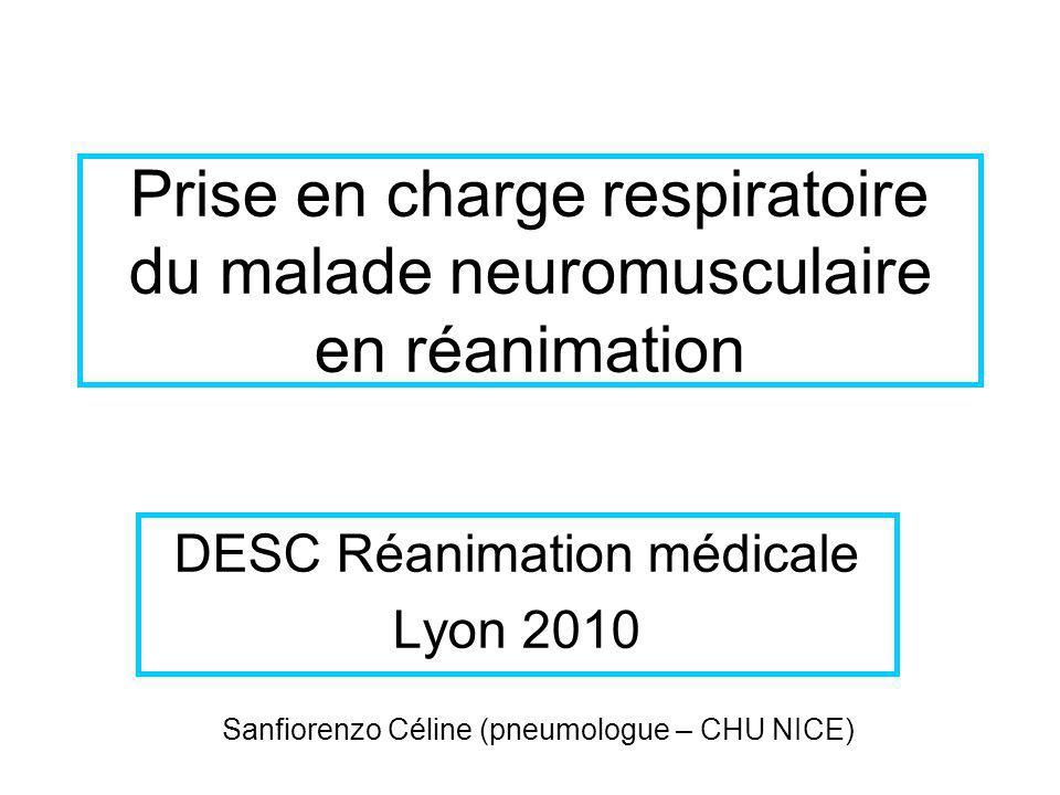 Prise en charge respiratoire du malade neuromusculaire en réanimation