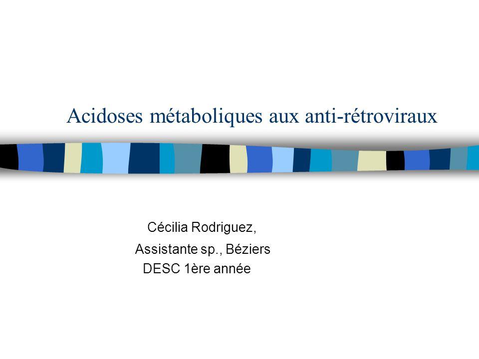 Acidoses métaboliques aux anti-rétroviraux