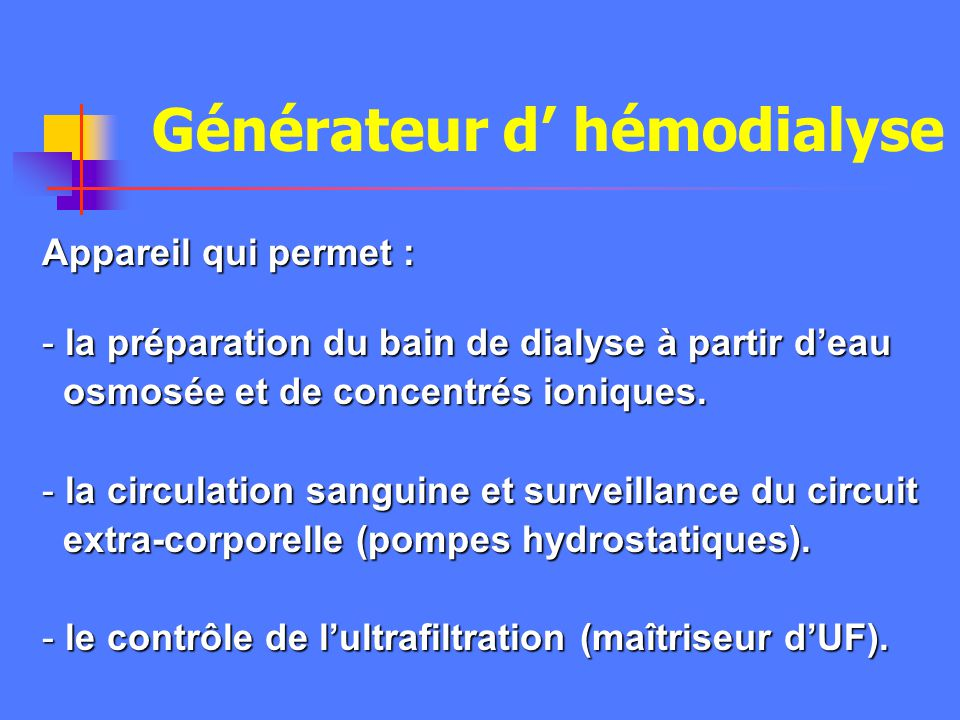 Générateur d' hémodialyse