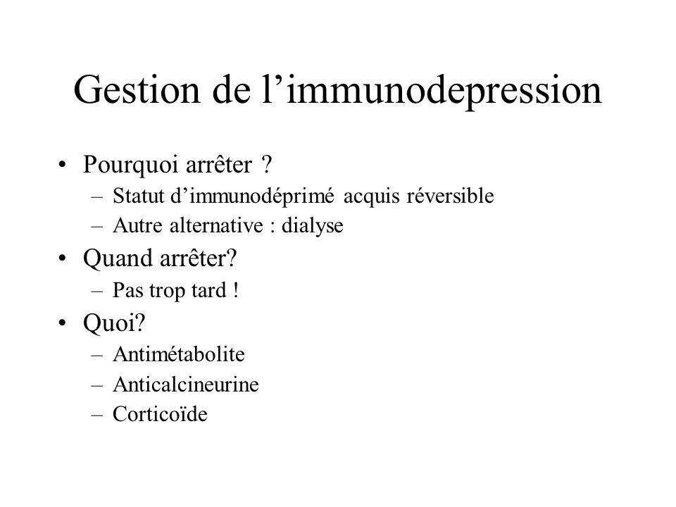 Gestion de l'immunodepression