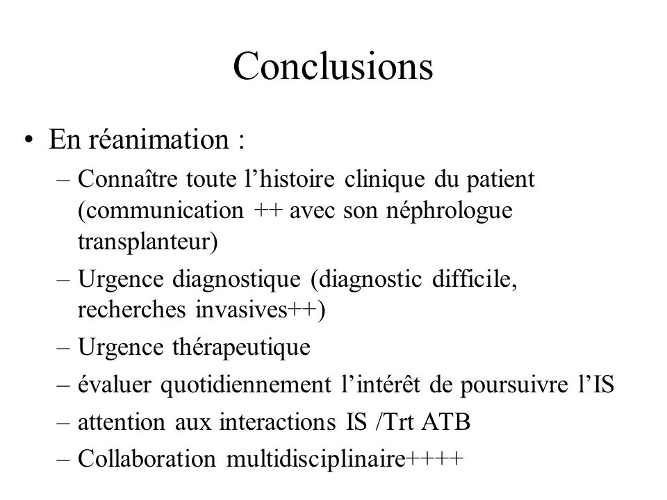 Conclusions En réanimation :